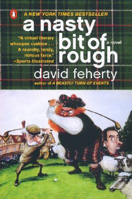 A Nasty Bit of Rough By Feherty, David